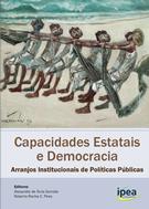capacidades-estatais-e-democracia-arranjos-institucionais-de-politicas-publicas