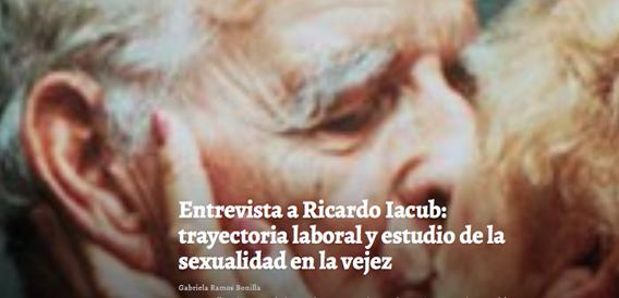 entrevista-a-ricardo-iacub-trayectoria-laboral-y-estudio-de-la-sexualidad-en-la-vejez