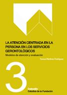 la-atencion-centrada-en-la-persona-en-los-servicios-gerontologicos
