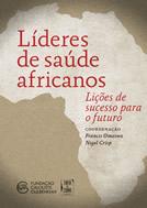 lideres-de-saude-africanos-licoes-de-sucesso-para-o-futuro