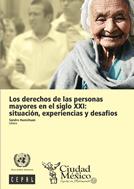 los-derechos-de-las-personas-mayores-en-el-siglo-xxi-situacion-experiencias-y-desafios