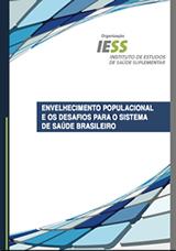 envelhecimento-populacional-e-os-desafios-para-o-sistema-de-saude-brasileiro